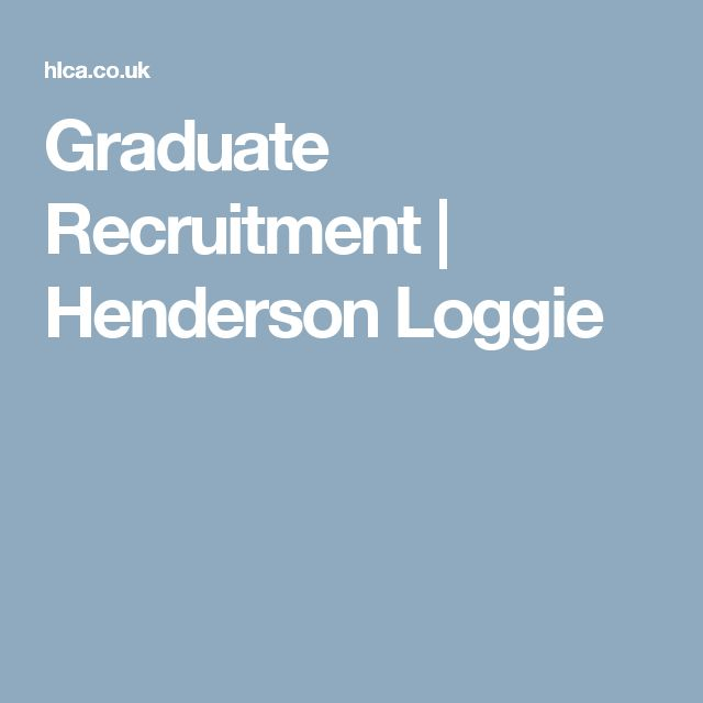 Graduate Recruitment   Henderson Loggie