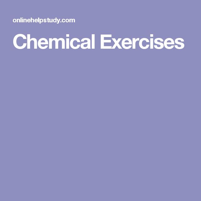 Chemical Exercises