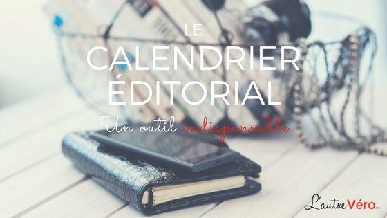 L'indispensable calendrier éditorial: pourquoi en avoir un? Comment en créer un?