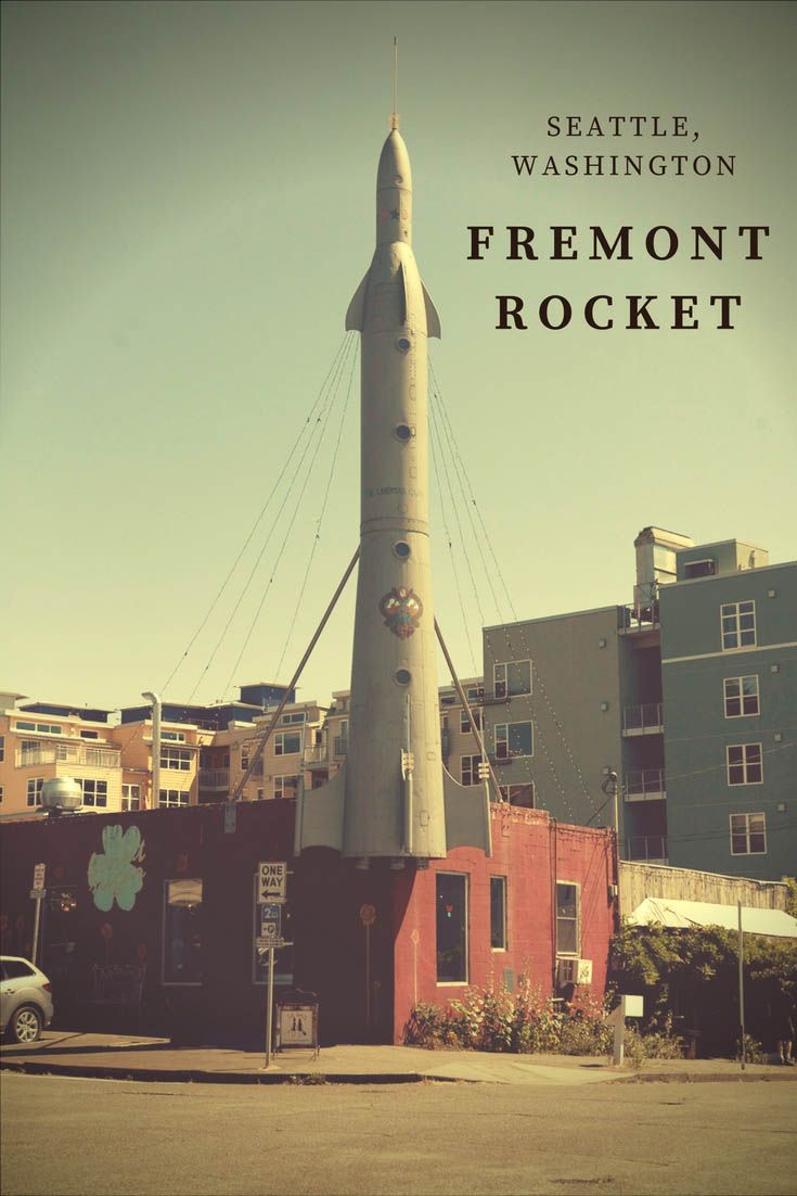 The Fremont Rocket A Roadside Attraction In Seattle Washington Attractions In Seattle Seattle Travel Washington Road Trip