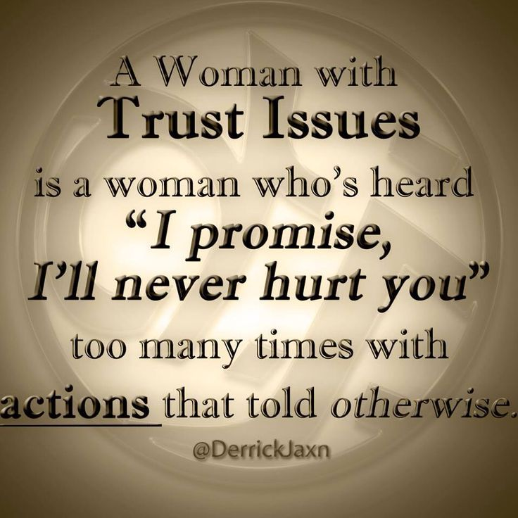 Trust Quotes Pic: Trust Issues In Women