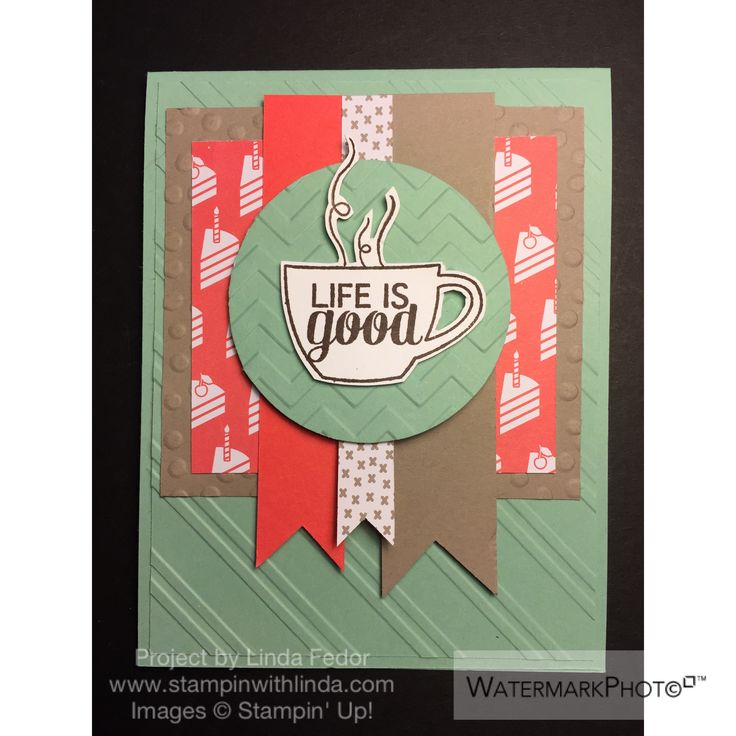 Life is Good Coffee & Cake Card Alternate Paper Pumpkin Project Using Stampin' Up! July 2015 Thanks A Latte Kit/ www.stampinwithlinda.com