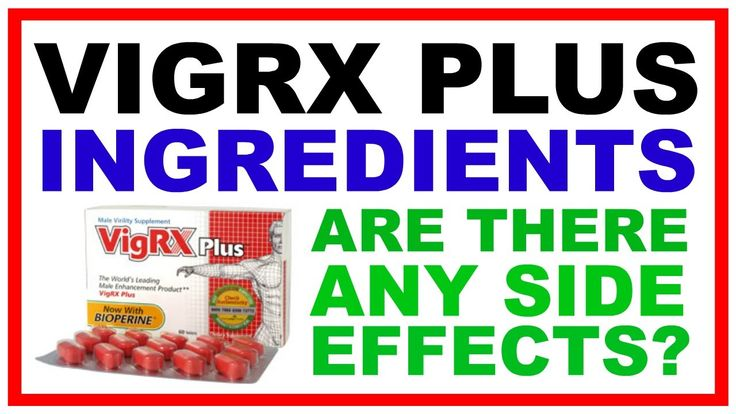 VigRX Plus Ingredients - Are There Any Side Effects?