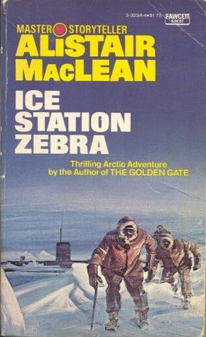 """ Ice Station Zebra"" by Alistair MacLean (1963)"