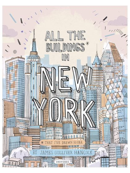 All the Buildings in New York: That I've Drawn So Far by Rizzoli at Gilt