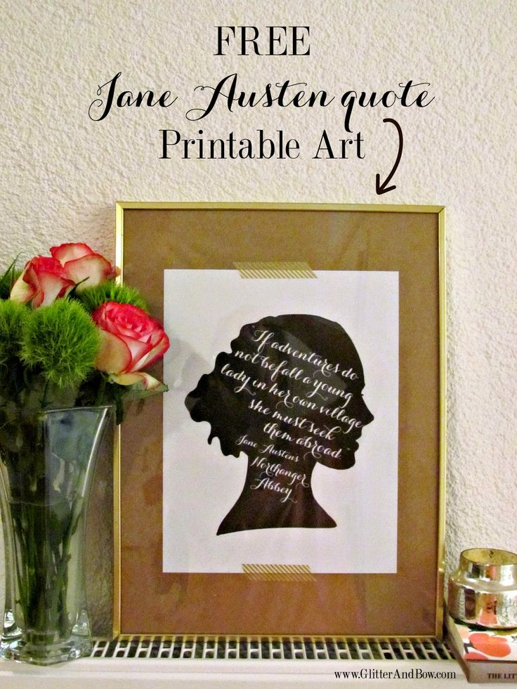 FREE art quote printable you can make as a gift! Easy and elegant <3 #JaneAusten #FreePrintableArt