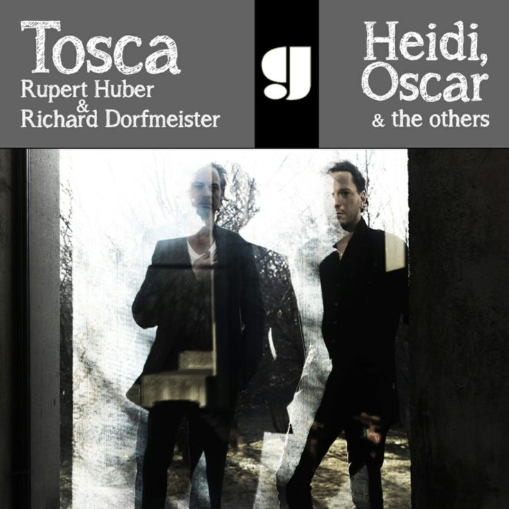 Tosca - Heidi, Oscar & the others