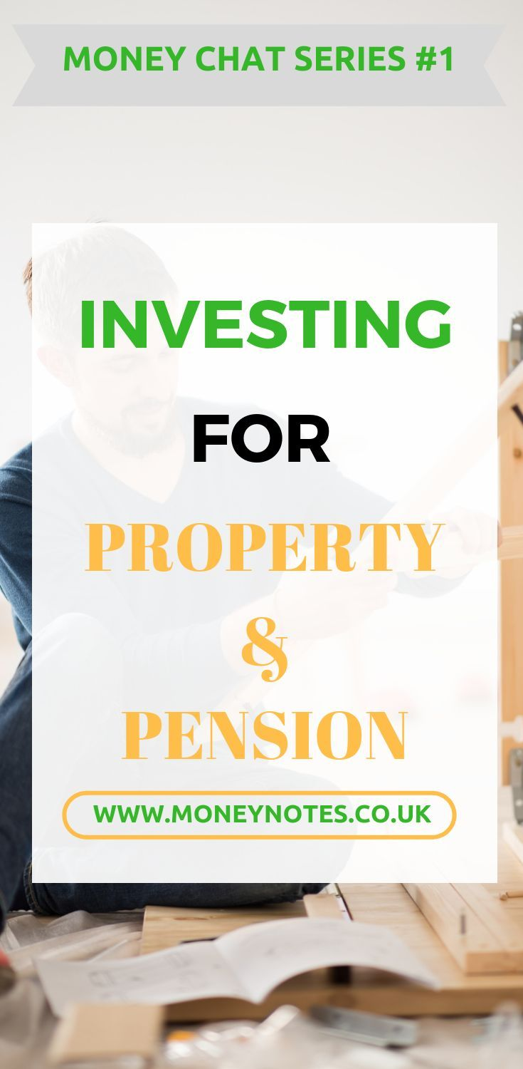Money Chat Series 1 Investing For Property And Pension In 2020