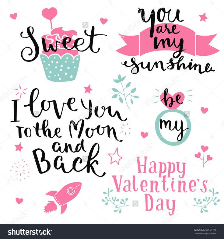 Lettering Design Set Of Happy Valentines Day- Hand Drawn Vector Illustration. I Love You To The Moon And Back. Be My. You Are My Sunshine. Sweet. - 365554745 : Shutterstock