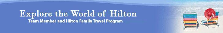 hilton family team member travel program