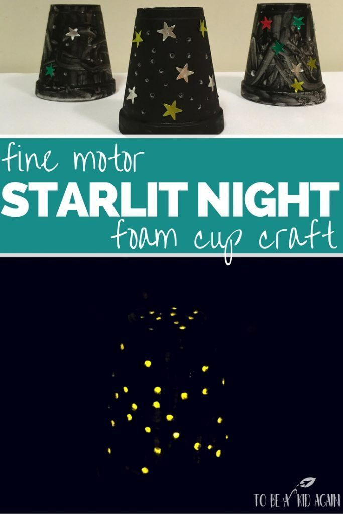 STARLIT night fine motor craft made from a foam cup to practice skills by poking. Activity as part of the Virtual Book Club for kids to go with Time For Bed by Mem Fox