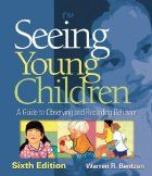 Seeing Young Children: A Guide to Observing…
