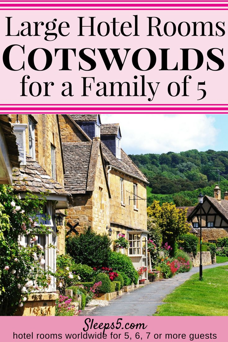 Kid Friendly Hotels In The Cotswolds Of England With Accommodations For Families 5 One Guestroom List Includes Apartments Suites