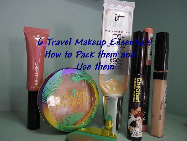 6 Travel makeup essentials plus secrets on how to pack them and use them