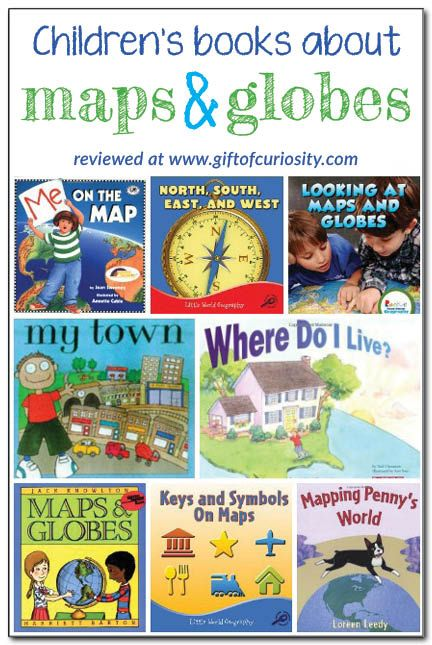 8 books about maps and globes for kids {introducing geography}