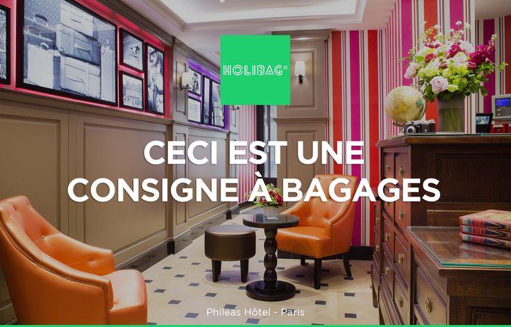 Le monde change... La consigne à bagages aussi ! Vous souhaitez déposer vos affaires au Phileas Hotel tout près de la Gare Saint-Lazare à Paris ? Alors réservez vite votre consigne sur www.holibag.io ou sur notre superbe appli : apple.co/1SVxqL2