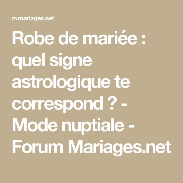 Robe de mariée : quel signe astrologique te correspond ? - Mode nuptiale - Forum Mariages.net