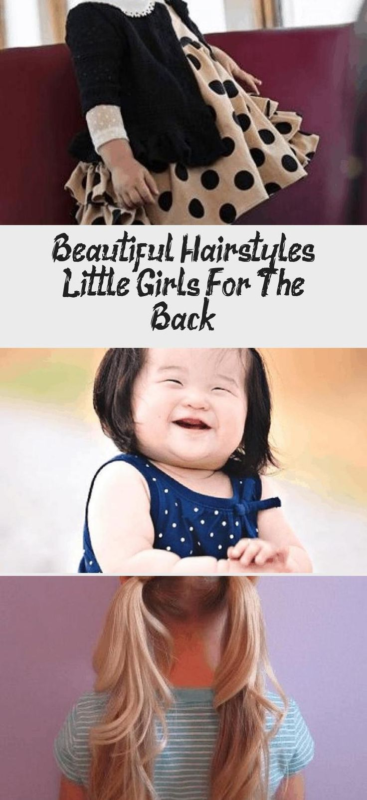 Beautiful Hairstyles Little Girls For The Back!  #beautiful #girls #hairstyles #little #babyhairstylesBoy #Longbabyhairstyles #babyhairstylesBaptism #Baldbabyhairstyles #babyhairstylesForParty