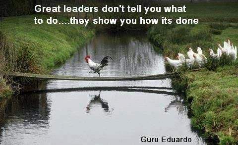 Great Leaders lead by example!