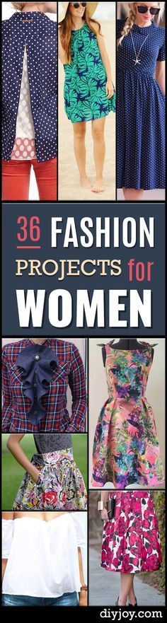 DIY Sewing Projects for Women - How to Sew Dresses, Blouses, Pants, Tops and Fashion. Step by Step Tutorials and Instructions  http://diyjoy.com/diy-sewing-projects-for-women