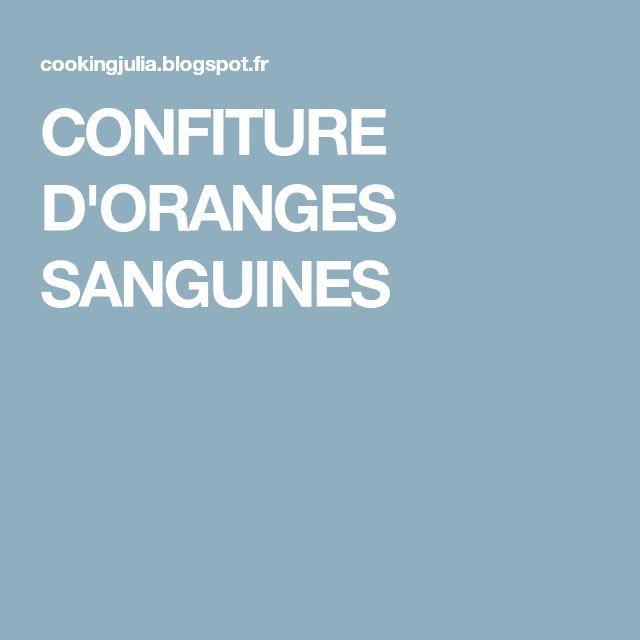CONFITURE D'ORANGES SANGUINES