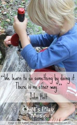 """""""We learn to do something by doing it. There is no other way."""" - John Holt ≈≈"""