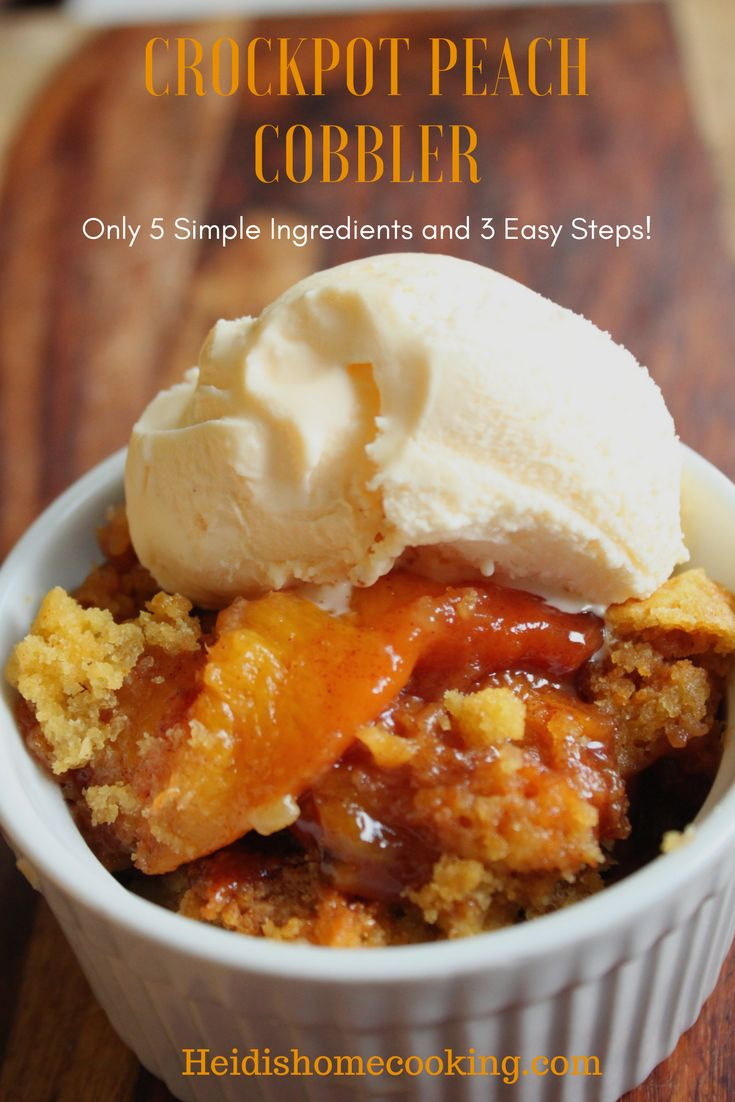 Crockpot Peach Cobbler With Canned Peaches And Cake Mix