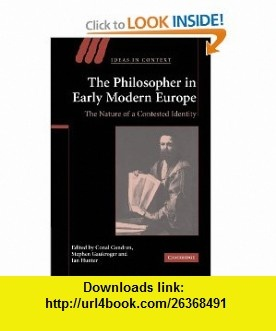 7 best ebook cheap images on pinterest pdf tutorials and the ojays the philosopher in early modern europe the nature of a contested identity ideas in context fandeluxe Image collections