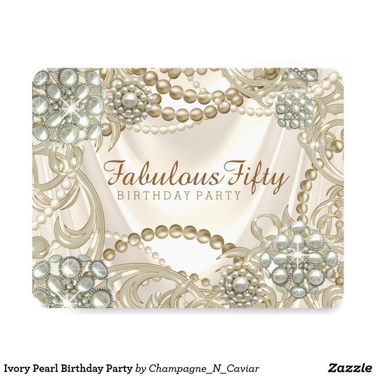Ivory Pearl Birthday Party Card Woman's pearl birthday party invitation with elegant strands of pearls and pearl swirls on a ivory satin background. You can add your details in the font style and wording of your choice.