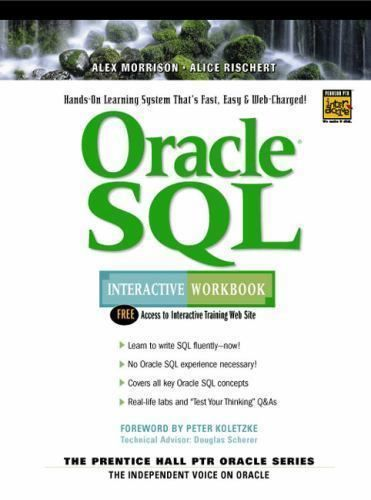 Oracle SQL Interactive Workbook by Alice Rischert and Alexandrea Morrison... #Textbook