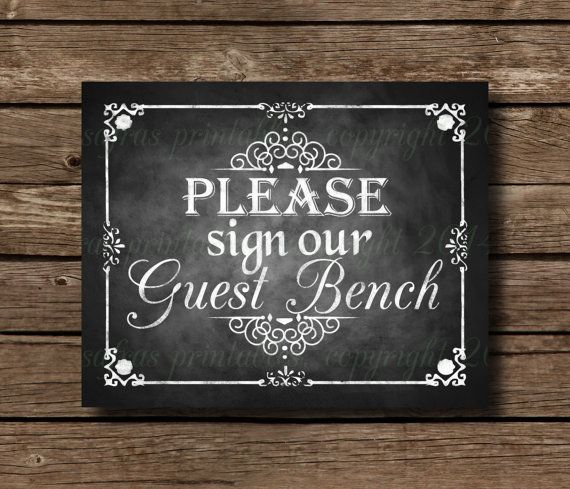 Please Sign Our Guest Bench, Printable Chalkboard Wedding ...