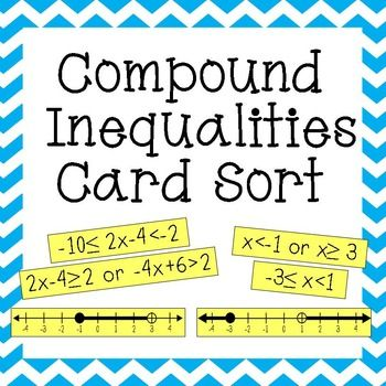 Algebra 1a 3 5 compound inequalities worksheet 2