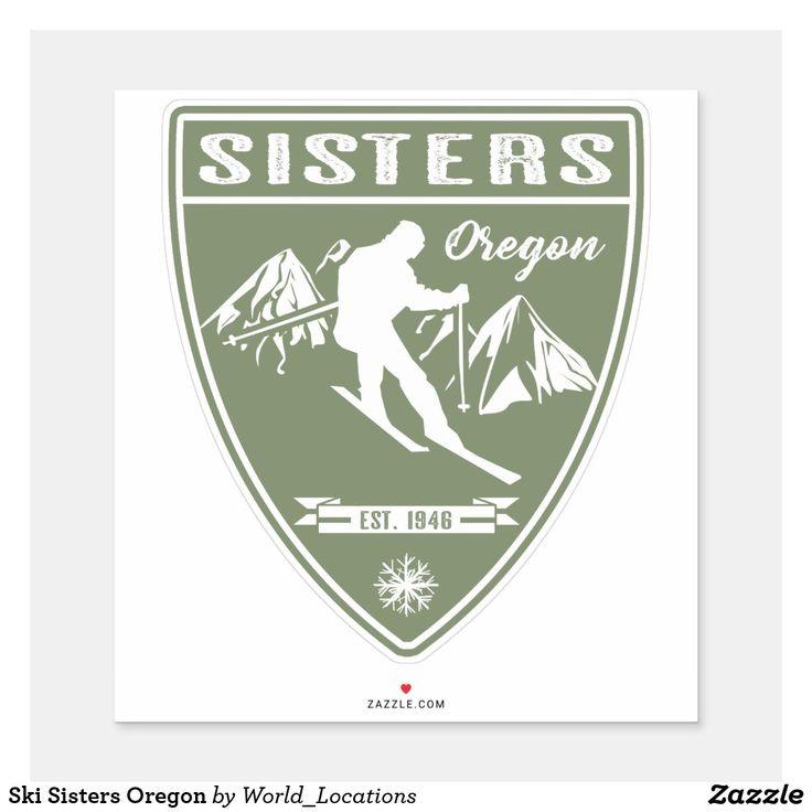Ski sisters oregon sticker in 2020 tahoe