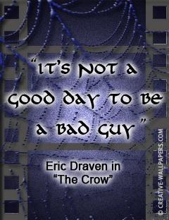 Gothic movie quote The Crow
