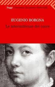 Le intermittenze del cuore Eugenio Borgna