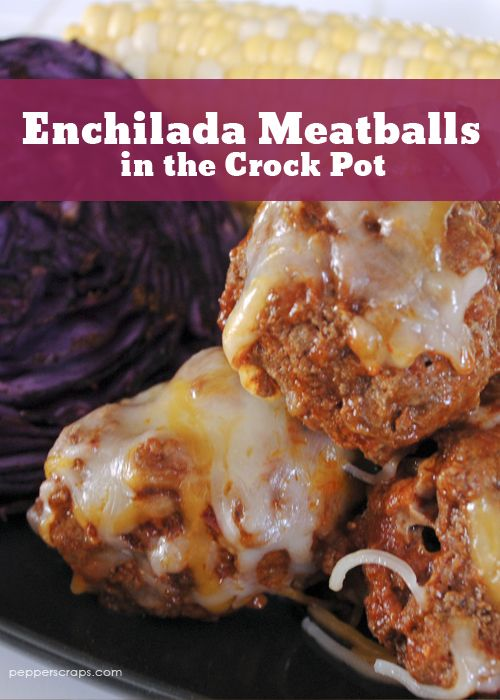 Enchilada Meatballs  Bake instead is crockpot, use 1 lb beef, 1 sm onion, 1 egg, 1 tbsp nutritional yeast, spices and tomato sauce in glass dish.