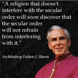 Blossoming Joy: Fulton Sheen on Religious Freedom