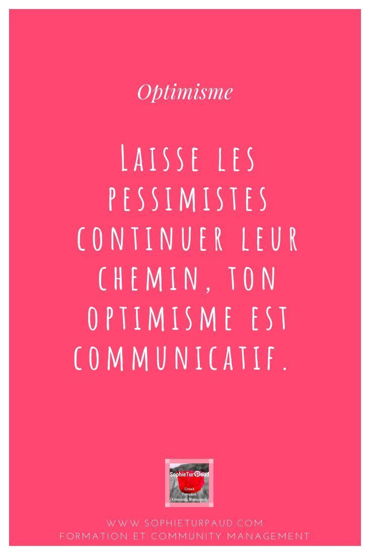 10 Citations Sur L Optimisme Citations Optimisme Optimisme Et