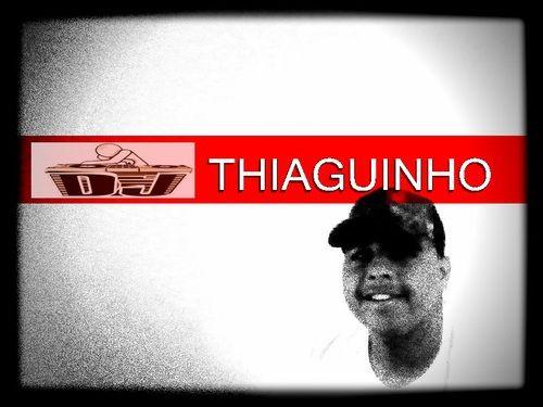 DJ  THIAGUINHO : https://www.facebook.com/tiagosantos15745 | tiagovieirasanto