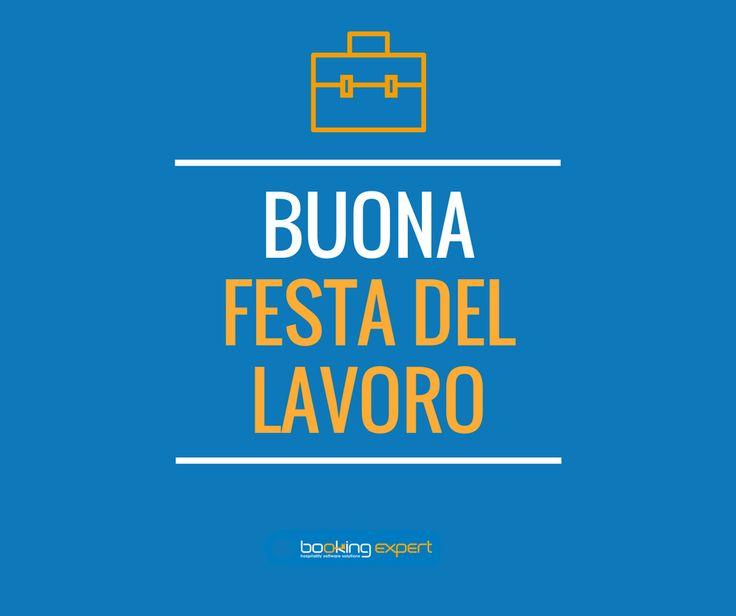 Buon 1° Maggio da Booking Expert! #1maggio #FestadelLavoro #Festadeilavoratori #BookingExpert  www.bookingexpert.it