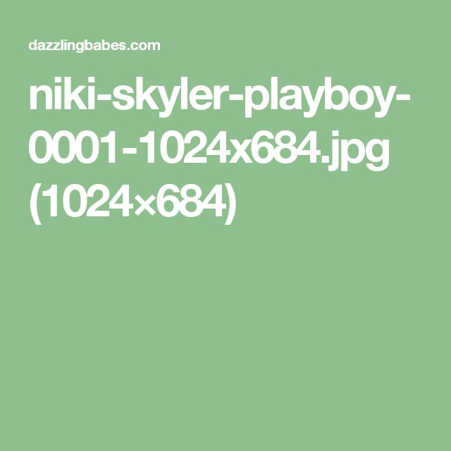 niki-skyler-playboy-0001-1024x684.jpg (1024×684)
