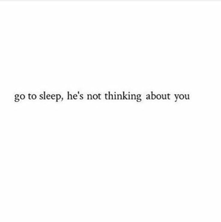I need to tell myself this at night. staying up endless nights worrying about him as if he's doing the same for me