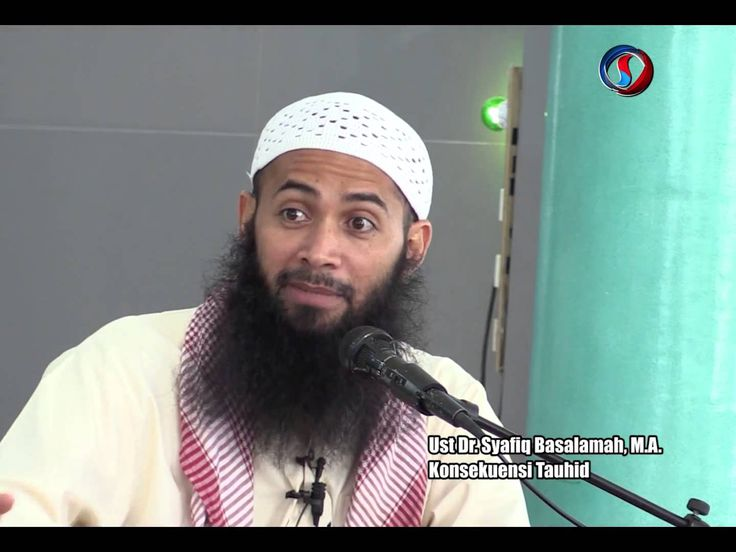 "Ustadz DR syafiq Reza Basalamah.MA ""Konsekuensi Tauhid"""