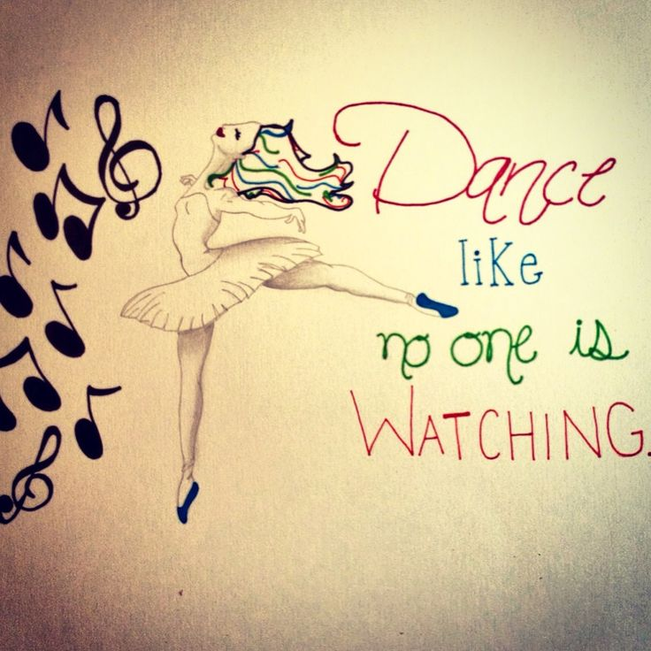 New Dance Drawing #dancer #quote
