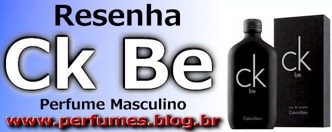 (Resenha de Perfumes) Calvin klein be Unissex Preço  http://perfumes.blog.br/resenha-de-perfumes-calvin-klein-be-unissex-preco