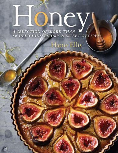 Honey : Ellis, Hattie : 9781454911340