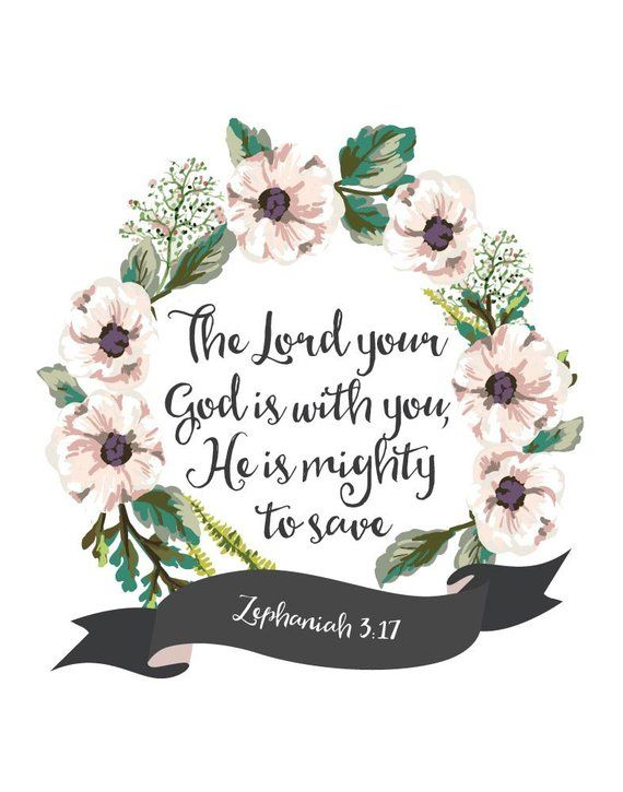 The Lord your God is with you, He is mighty to save – Zephaniah 3:17 – Christian Print – Housewarming Gift – Entryway – Christian Wall Art