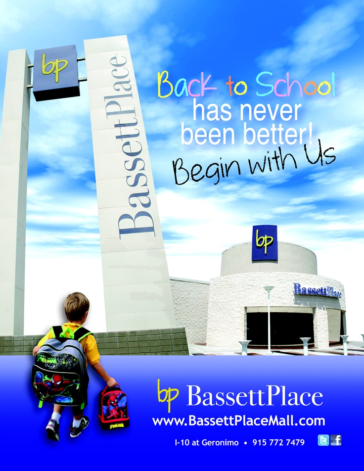 B-A-S-S-E-T-T.  BASSETT Is THE PLACE TO BE .... MOVIES, FASHIONS, FOOD AND FUN ... BASSETT PLACE IS NUMBER ONE!