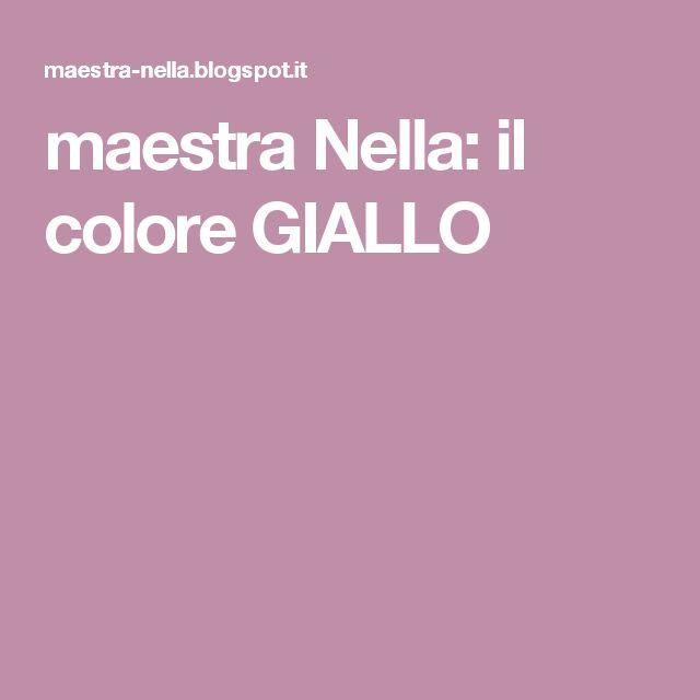 maestra Nella: il colore GIALLO
