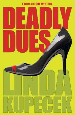 Deadly Dues by Linda Kupecheck.  When former TV star Lulu Malone finds her evil union representative stabbed to death, her first instinct is to run. Unfortunately, the exit is crowded, as she has four actor friends with her. Without much choice, Lulu becomes enmeshed in the real-life detective hunt, one that she has only experienced as an actor on TV.